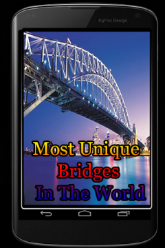 Most Unique Bridges In The World