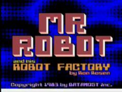 Mr.Robot and his robot factory
