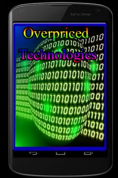 Overpriced Technologies