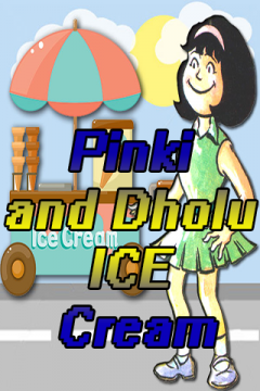 Pinki and Dholu ICE Cream