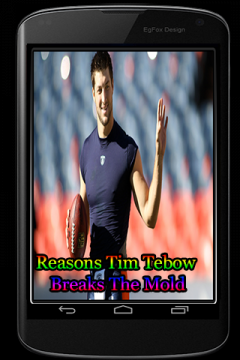 Reasons Tim Tebow Breaks The Mold