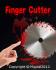 Finger Cutter