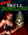 Dome Skull Bowling 240x297