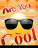 Are You Cool
