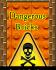 Dangerous Bricks