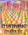 Burning Bubbles