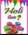 Holi Quiz