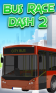 Bus race: Dash 2