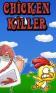 Chicken killer