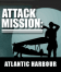 Attack Mission - Atlantic Harbour