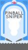 Pinball sniper
