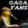 GaGa Fans