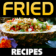 Fried Recipes
