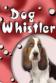 DogWhistler