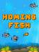 Homing fish