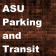 ASU Parking and Transit