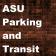 ASU Parking and Transit
