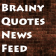 Brainy Quote News Feed