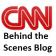 CNN Behind The Scenes Blog