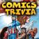 Comics Trivia