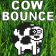 Cow Bounce