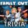 Family Guy Trivia