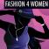 Fashion 4 Women