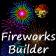 Fireworks Builder
