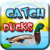 Game Catch Ducks