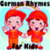 German Rhymes for Kids Pro