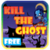 KILL THE GHOST