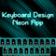 Keyboard Design Neon App