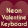 Neon Valentine Keyboard
