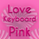 Love Keyboard Pink