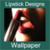 Lipstick Designs and Wallpapers
