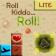 Roll Kiddo... (Lite)
