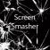 Screen Smasher
