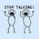 Stop Talking Live Wallpapers