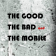 The Good The Bad and The Mobile