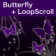 Butterfly (violet) + LoopScroll