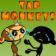 Tap Monkeys