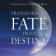 Transforming Fate Into Destiny 【Sample】