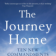 The Journey Home Ten new commandments for discovering your true self 【Sample】