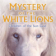 Mystery of the White Lions 【Sample】