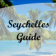 Seychelles Guide