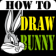 HowToDraw Bunny