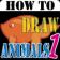 HowToDraw AnimalsForKids1