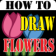 HowToDraw Flowers