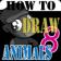 HowToDraw AnimalsForKids8