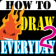 HowToDraw EverydayObject2